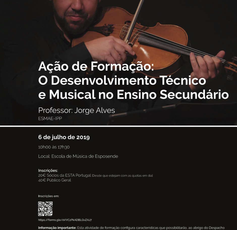 Ação de formação: O Desenvolvimento Técnico e Musical no Ensino Secundário